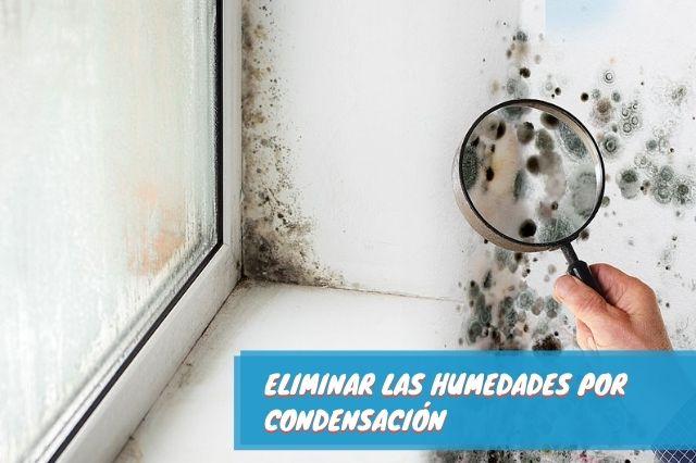 Eliminar las humedades por condensación