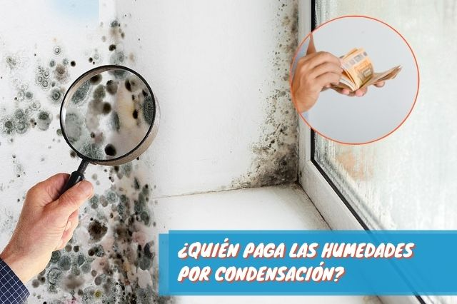 ¿Quién paga las humedades por condensación?